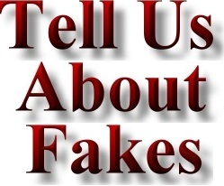 Tell us about fakes